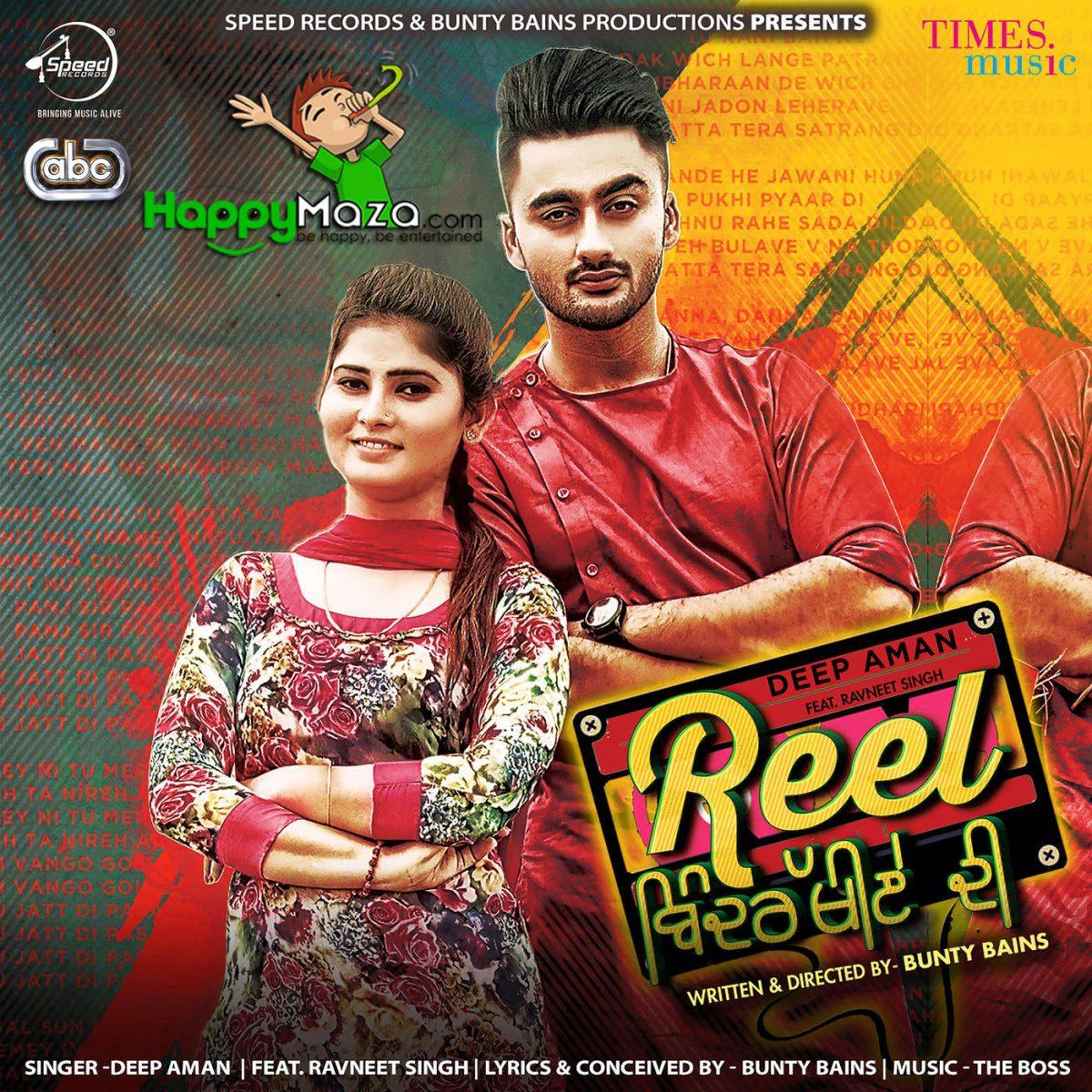 Reel Bindrakhiye di Lyrics – Deep Aman Ft Ravneet Singh – 2018