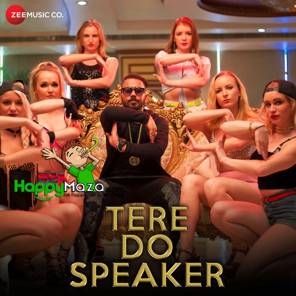 Tere Do Speaker Lyrics – Mr. Joker – Ankur Yashraj Akr – 2018