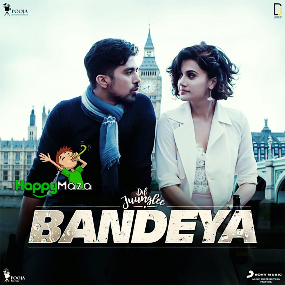 Bandeya Lyrics – Dil Juunglee – Arijit Singh – 2018