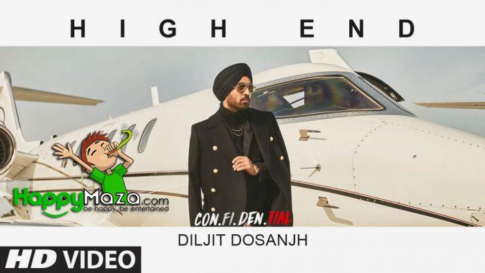 High End Lyrics – CON.FI.DEN.TIAL – Diljit Dosanjh – 2018