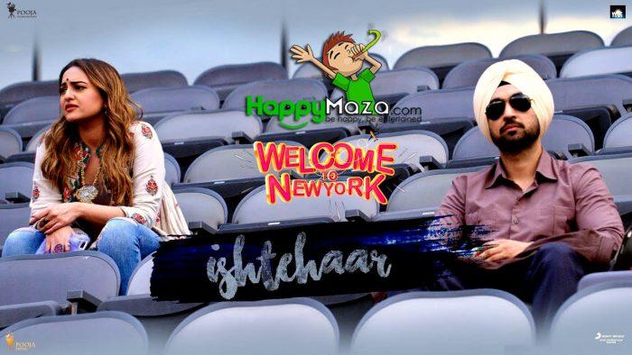 Ishtehaar Lyrics – Welcome To New York – Diljit Dosanjh – Sonakshi Sinha – Rahat Fateh Ali Khan – Dhvani B – 2018
