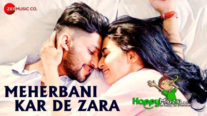 Meherbani Kar De Zara Lyrics – Shaurya Khare Feat. Tushar Joshi – 2018