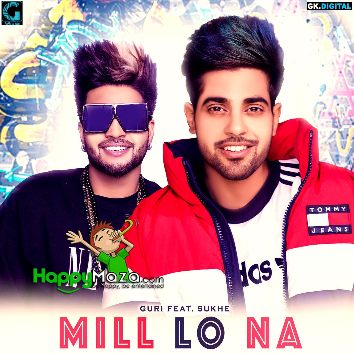 Pehli Mulakaat Song Punjabi Download 2018: Mill Lo Na Lyrics - Guri Ft. Sukhe - 2018
