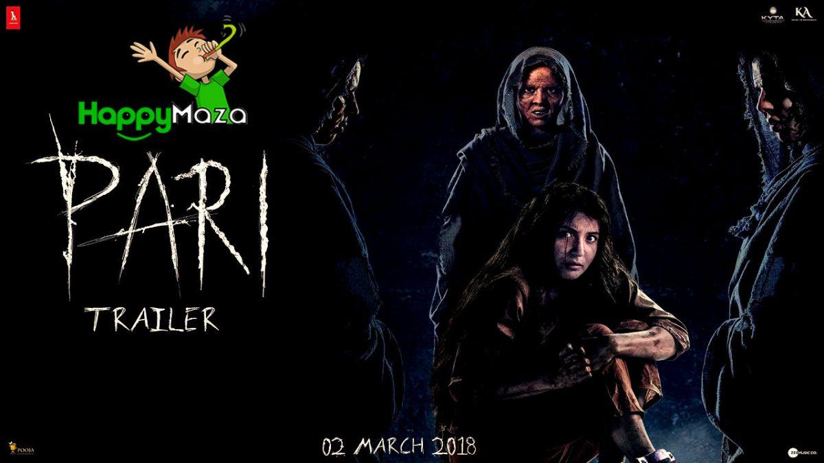 Pari – Official Trailer – HD Video – Anushka Sharma – Parambrata Chatterjee – 2018