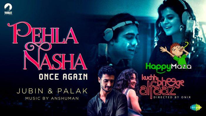 Pehla Nasha Once Again Lyrics – Sadhana Sargam & Udit Narayan – 2018