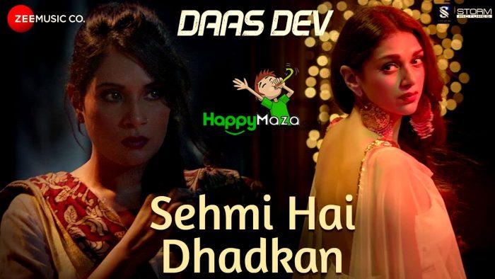 Sehmi Hai Dhadkan Lyrics – Daas Dev – Atif Aslam – 2018