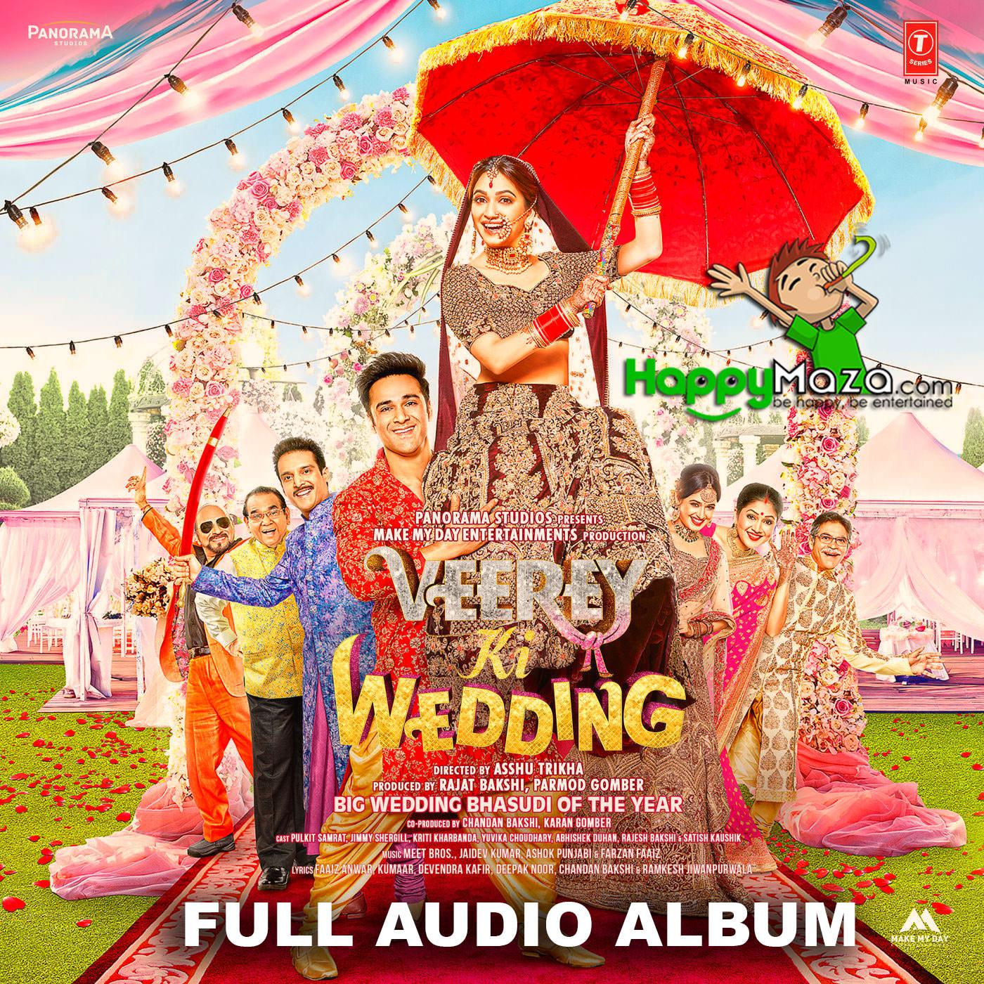 Lag Di Karachi Di Mp3: Veerey Ki Wedding Lyrics - Full Song - 2018