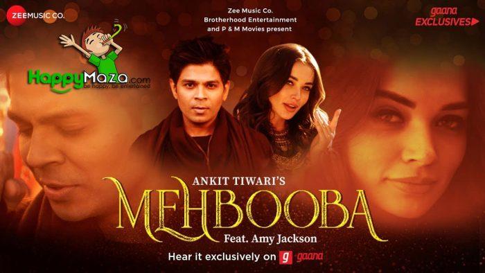 Mehbooba Lyrics – Ankit Tiwari – Amy Jackson – 2018