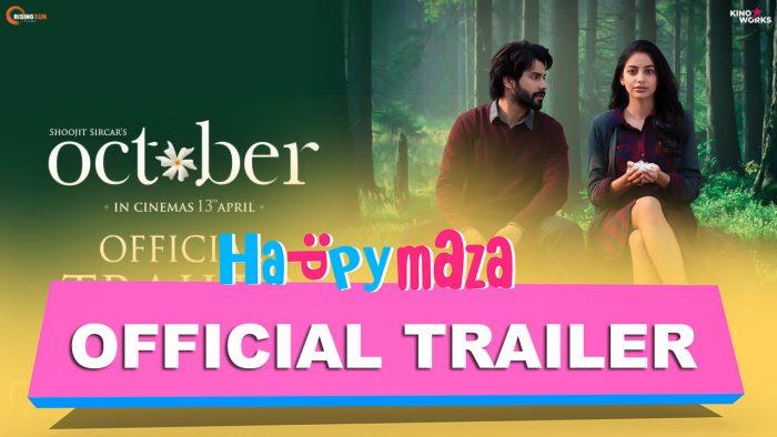 October – Official Trailer – HD Video – Varun Dhawan – Banita Sandhu – Shoojit Sircar – 2018