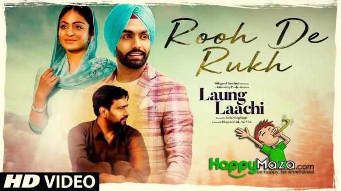 Rooh De Rukh Lyrics – Laung Laachi – Prabh Gill – 2018
