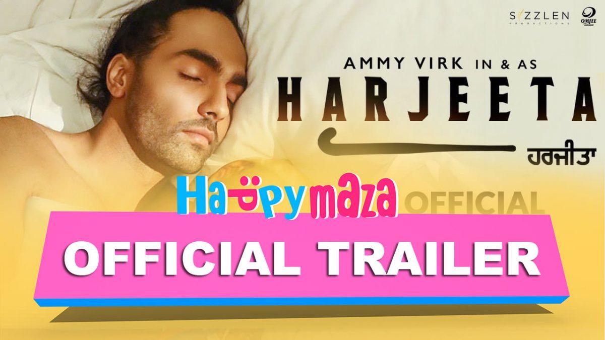 Harjeeta – Official Trailer – HD Video – Ammy Virk – 2018