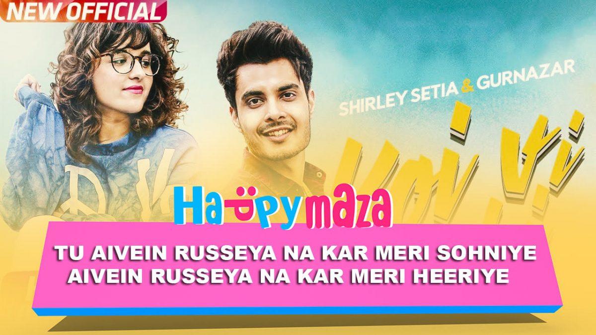 Koi Vi Nahi Lyrics – Shirley Setia & Gurnazar – 2018
