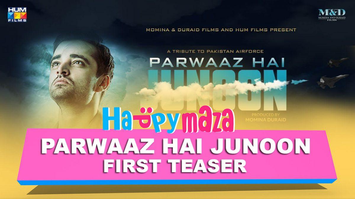 Parwaaz Hai Junoon – Official Teaser – HD Video – Mahira Khan, Sheheryar Munawar – 2018