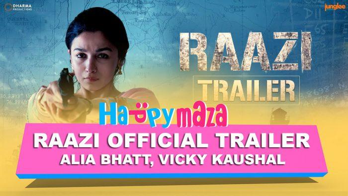 Raazi – Official Trailer – HD Video – Alia Bhatt, Vicky Kaushal – 2018