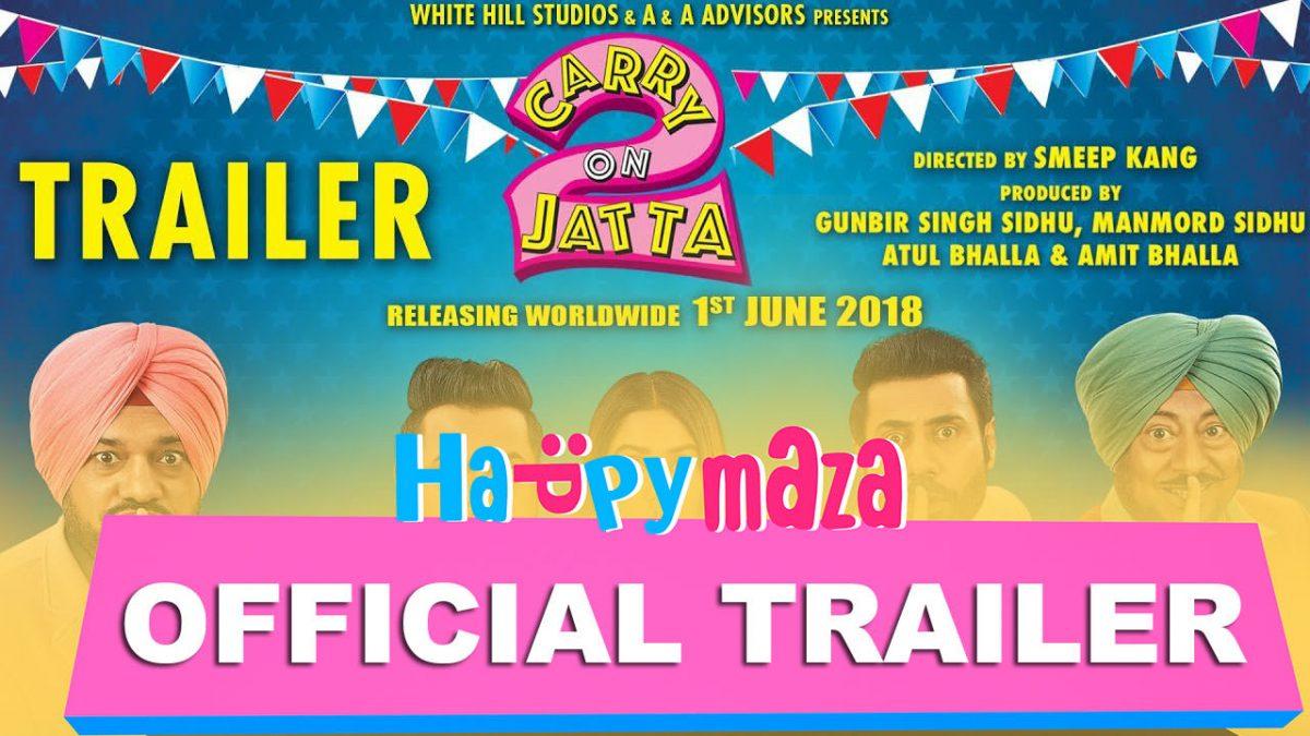 Carry On Jatta 2 – Official Trailer – HD Video – Gippy Grewal, Sonam Bajwa – 2018