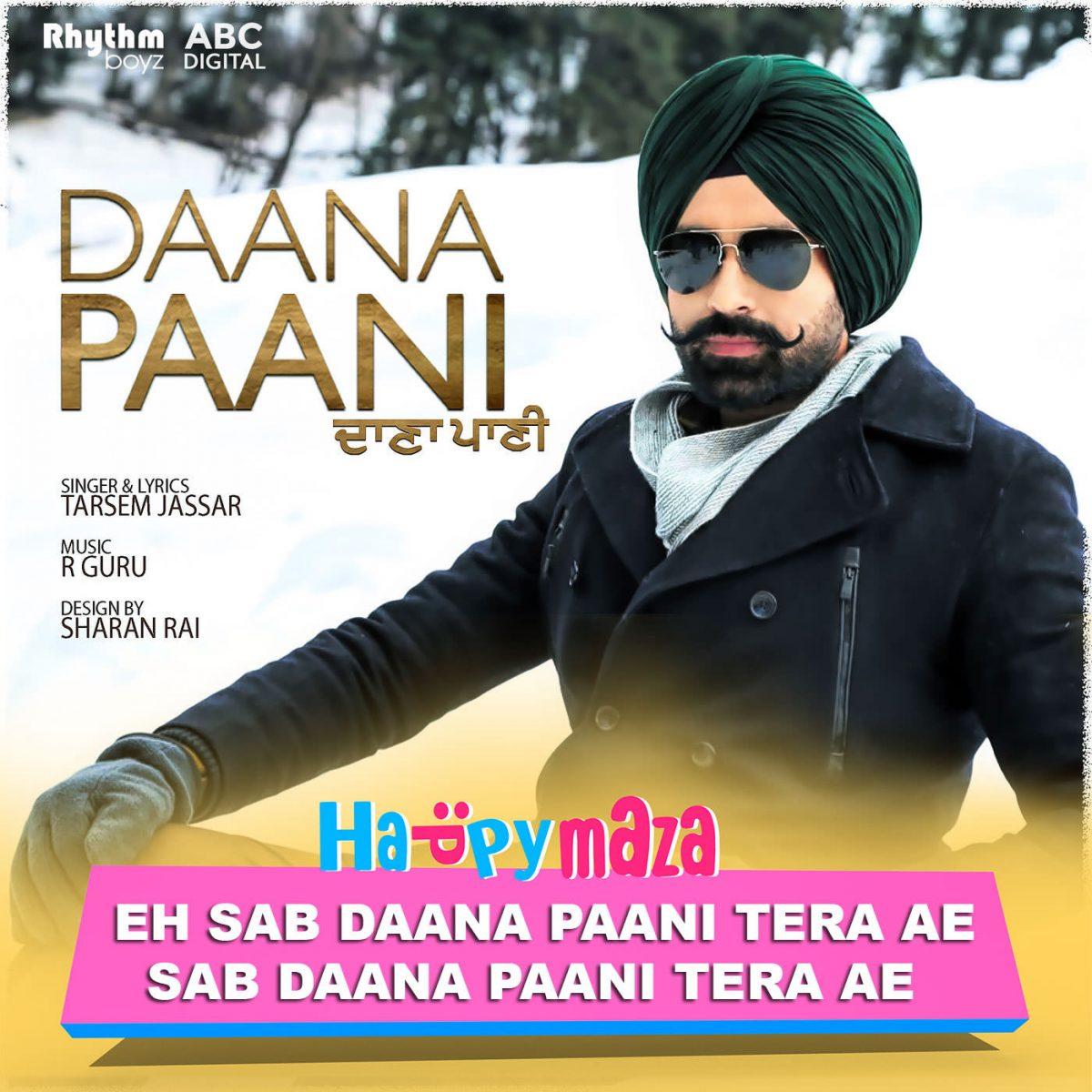 Daana Paani Lyrics – Tarsem Jassar – Jimmy Sheirgill – Simi Chahal – 2018