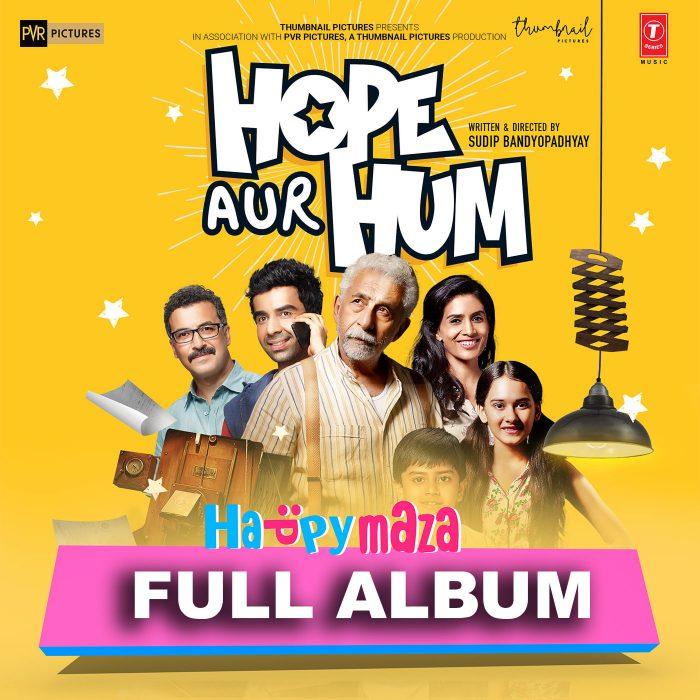 Hope Aur Hum Lyrics – Full Song – 2018