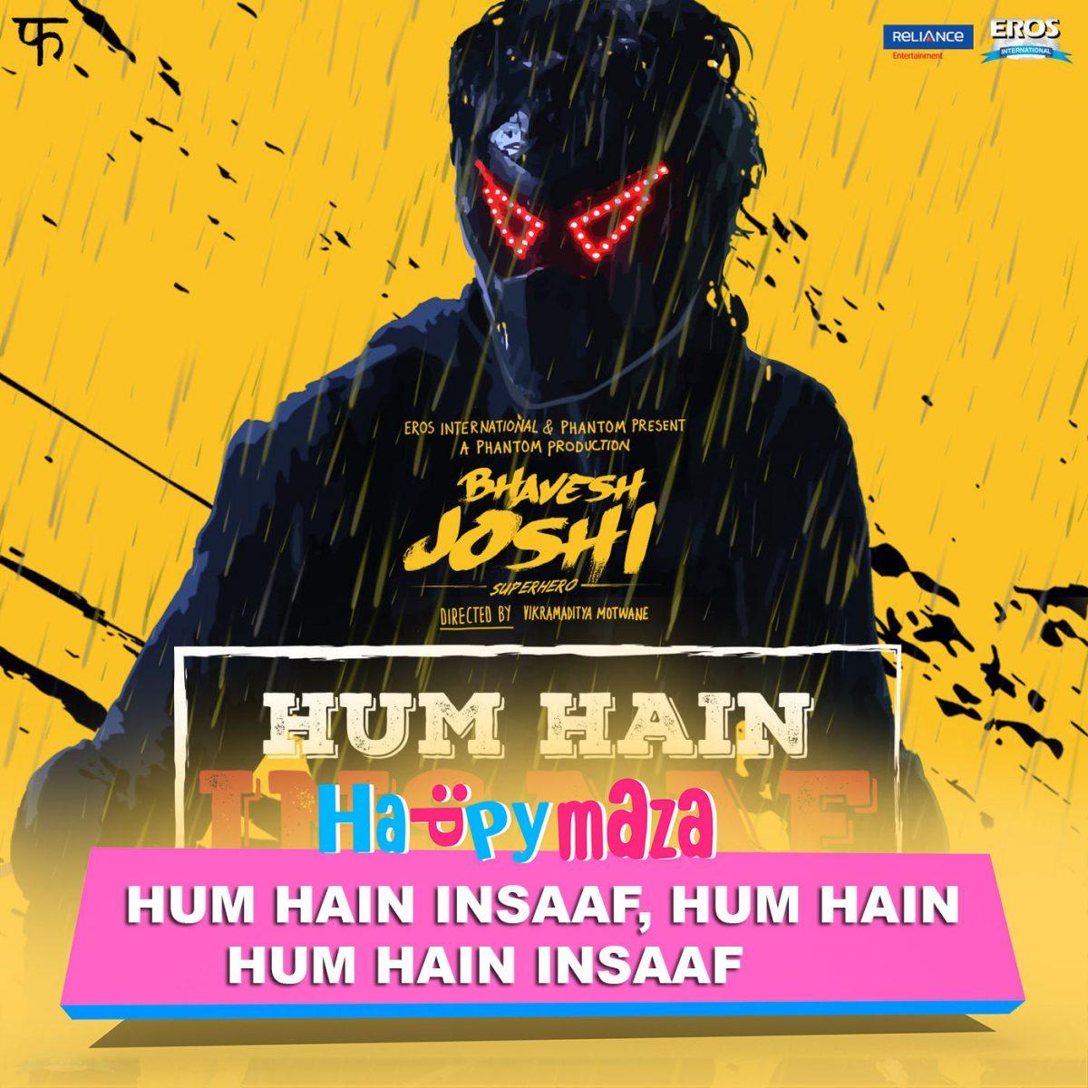 Hum Hain Insaaf Lyrics – Bhavesh Joshi Superhero – Babu Haabi & Naezy – 2018