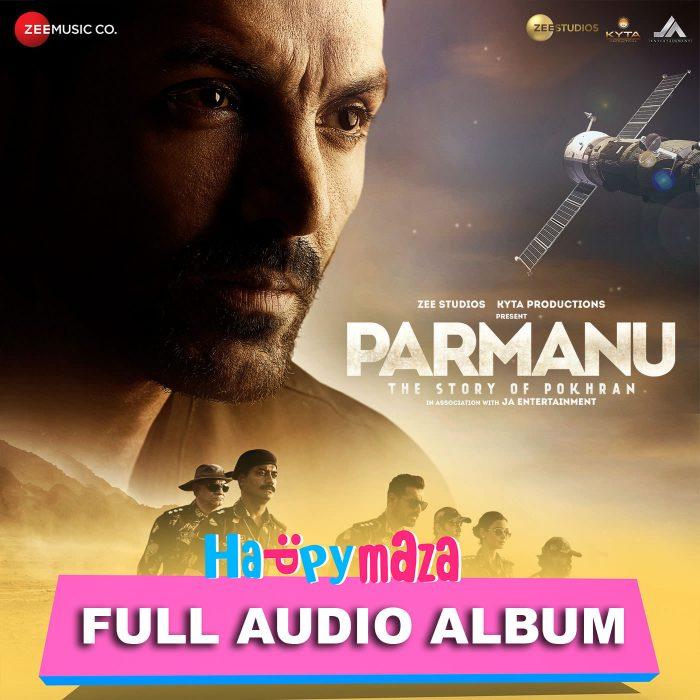 PARMANU:The Story Of Pokhran Lyrics – Full Song – 2018