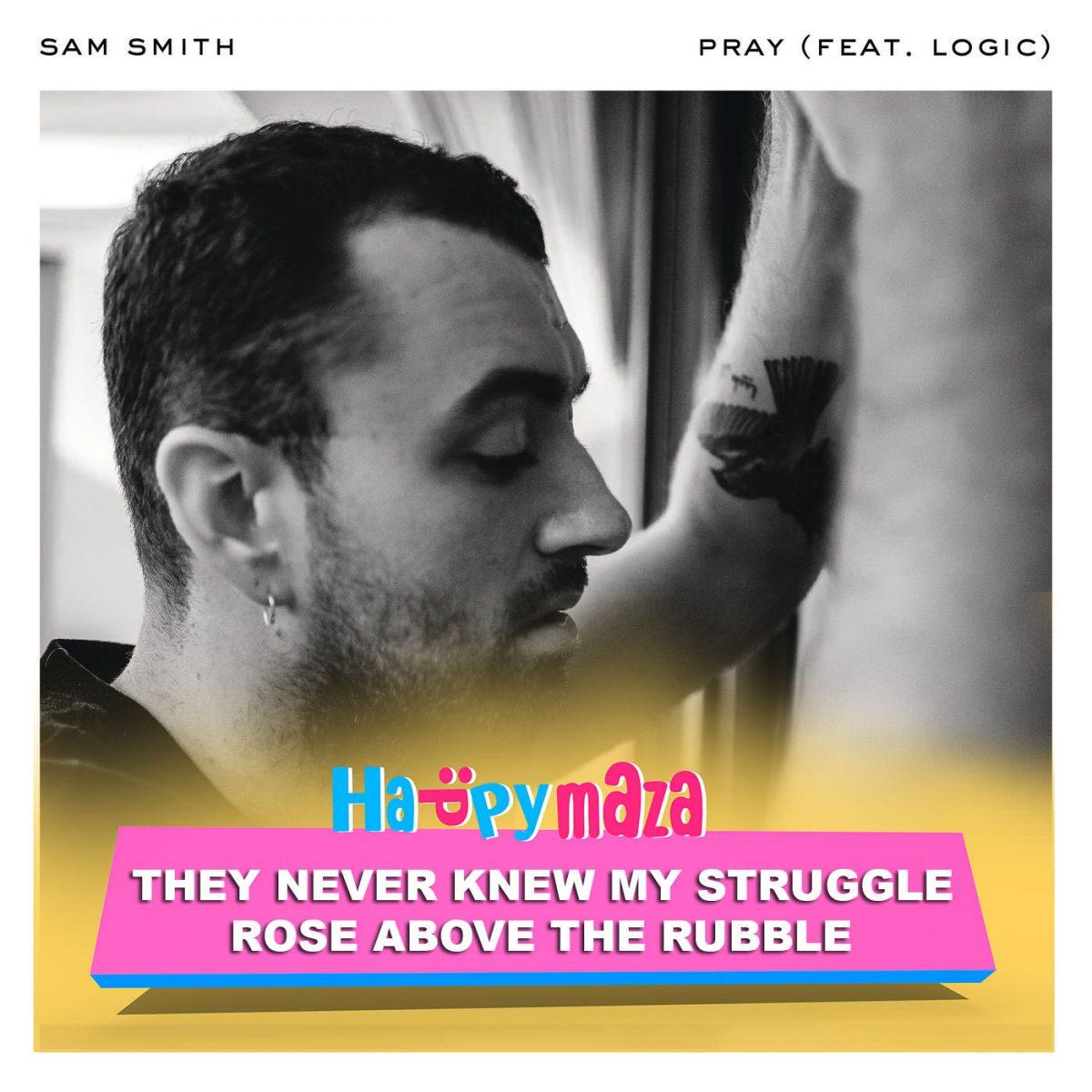 Pray Lyrics – Sam Smith ft. Logic – 2018