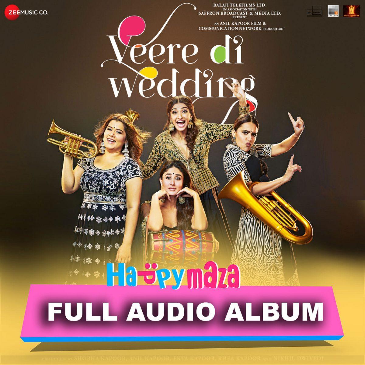 Veere Di Wedding Lyrics – Full Song – 2018