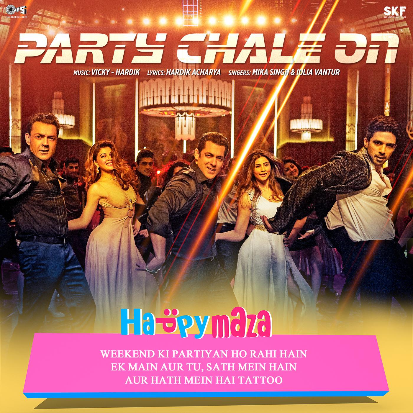 Party Chale On Lyrics - Race 3 - Mika Singh Iulia Vantur - 2018