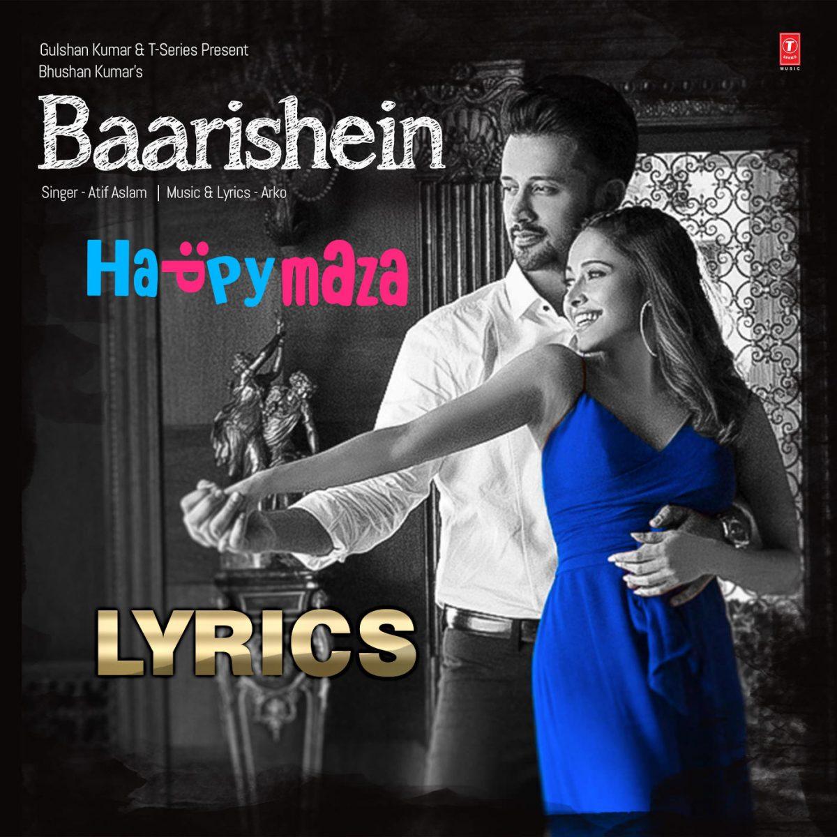 BAARISHEIN Song Lyrics Atif Aslam & Nushrat Bharucha 2019
